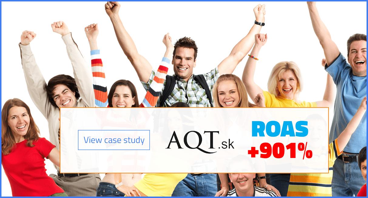 Effectix.com zwiększa ROAS dla AQT.sk o + 901%