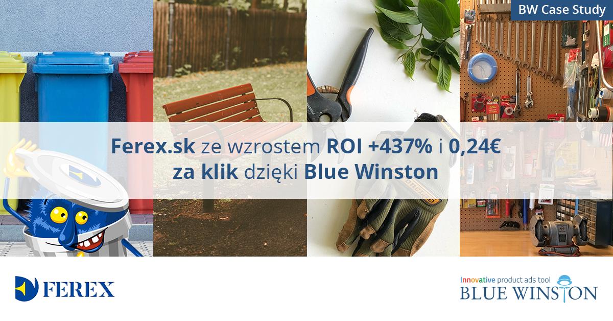 Ferex.sk ze wzrostem ROI + 437% i 0,24 € za klik dzięki Blue Winston